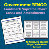 Government Bingo: Landmark Supreme Court Cases and Amendments