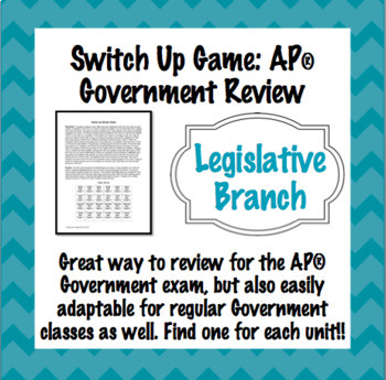 Legislative Branch Switch-Up Review Game: AP® Government