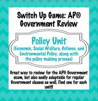Policy Unit Switch-Up Review Game: AP® Government