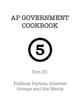 AP Government & Politics:  Unit III Study Guide