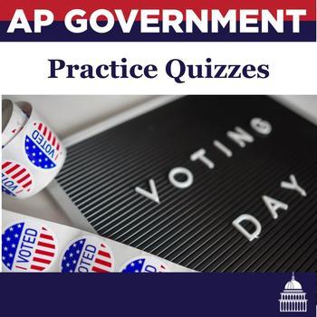 AP Government Review Practice Quizzes