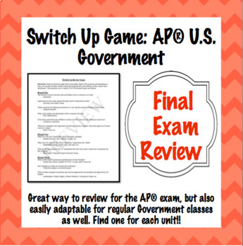 AP* Government Final Review: Switch Up Game