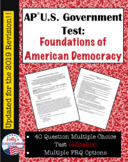 Foundations of American Democracy Test- AP® Government (UP