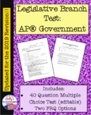 Legislative Branch (Congress) Test: AP® Government (UPDATE