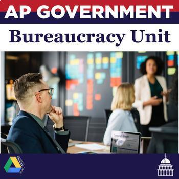 AP Government and Politics The Bureaucracy Unit
