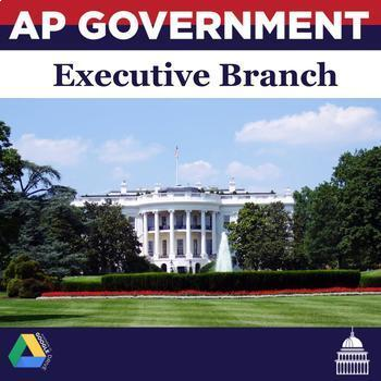 AP Government: The Executive Branch Unit