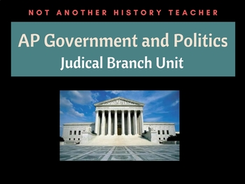 AP Government: The Judicial Branch Unit