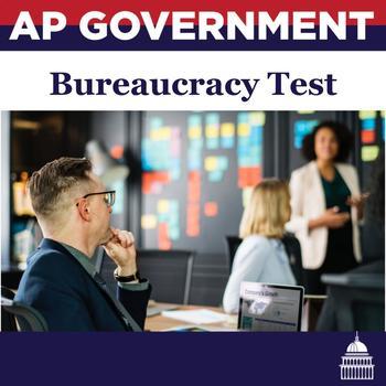 AP Government: Bureaucracy Test