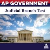 AP Government: Judicial Branch Test