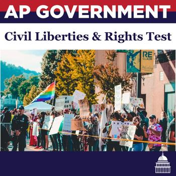 AP Government: Civil Liberties and Rights Test