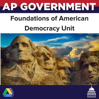 AP Government and Politics Foundations of American Democracy Constitution Unit