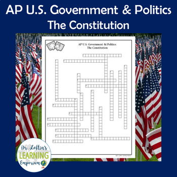 AP Government Vocabulary Crossword Puzzle - The Constitution