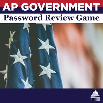 AP Government Vocabulary Password Game