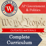 AP Government and Politics Complete Course Curriculum - outdated