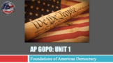 AP Government and Politics - Unit 1: Foundations (Review) New Framework 2019