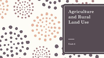 AP Human Geography - Agriculture PowerPoint