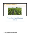 AP Human Geography - Agriculture PowerPoints and Guided Notes