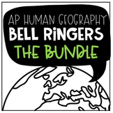 AP Human Geography Bell Ringers THE ALL YEAR  BUNDLE!