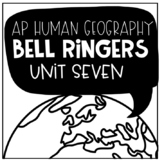 AP Human Geography Bell Ringers Unit Seven: Cities and Urb