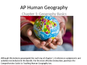 AP Human Geography Chapter 1: Geography Basics Powerpoint