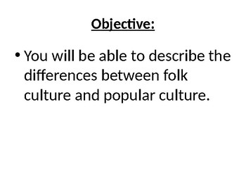 AP Human Geography  Chapter 4: Folk and Popular Culture