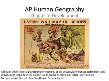 AP Human Geography  Chapter 9: Development Powerpoint