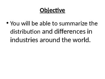 AP Human Geography  Chapters 11 & 12: Industry and Services Powerpoint