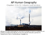 AP Human Geography  Chapters 11 & 12: Industry and Service