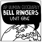 AP Human Geography Daily Bell Ringers - Unit One: Geograph