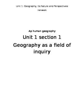 AP Human Geography Homework Packet-Unit 1 Section 1