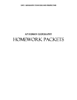 AP Human Geography Homework Packets-Unit 1