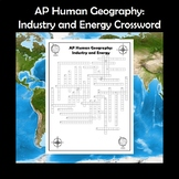 AP Human Geography Industry and Energy Vocabulary Crossword