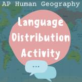 AP Human Geography: Language Distribution Activity