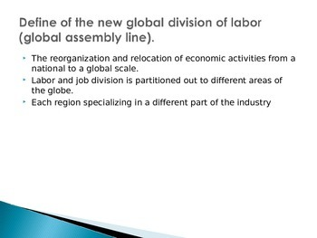 AP Human Geography:  New Global Division of Labor Lecture