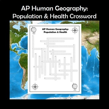 AP Human Geography Population & Health Vocabulary Crossword