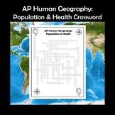 AP Human Geography Population & Health Vocabulary Crossword