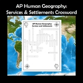 AP Human Geography Services and Settlements Vocabulary Crossword