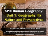 AP Human Geography Unit 1: Geography - It's Nature and Per