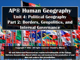 AP Human Geography: Unit 4 - Part 2: Borders, Geopolitics,