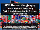 AP Human Geography Unit 4: Political Geography - Part One: