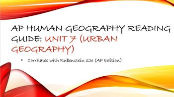 AP Human Geography Unit 7 Reading Assignment (Rubenstein)