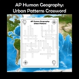AP Human Geography Urban Patterns Vocabulary Crossword