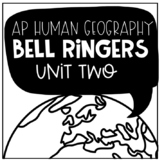 AP Human Geography Bell Ringers Unit Two: Population & Migration