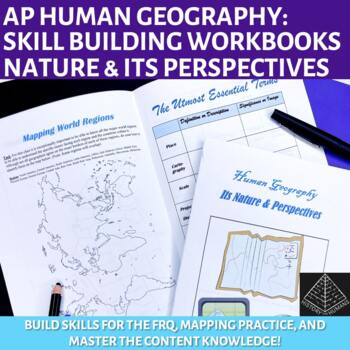 AP Human Geography Workbook Unit 1: Geography: Nature &  Principles