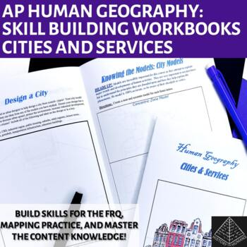 AP Human Geography Workbook Unit 7: City and Services