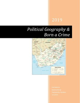 AP Human Geography and Born a Crime: Political Geography, Analysis, FRQ Practice
