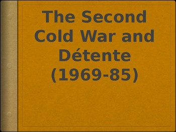 AP - IB Cold War Powerpoint (1968 - 1985) #1