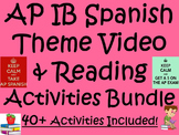 AP / IB Spanish Theme Video & Reading Activities Bundle