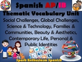 AP & IB Spanish Themes Vocabulary Unit