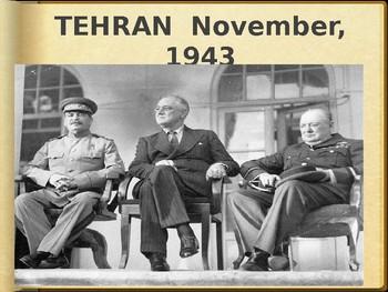 AP - IB Yalta, Potsdam, and Tehran Powerpoint